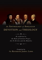 An Anthology of Anglican Devotion and Theology