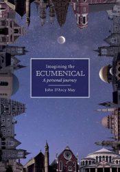 Imagining the Ecumenical