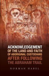 Acknowledgement of the Land and Faith of Aboriginal Custodians