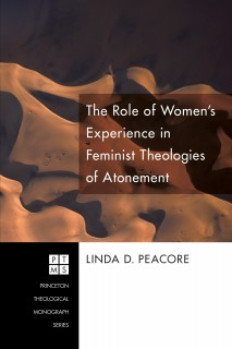 The Role of Women's Experience in Feminist Theologies of Atonement