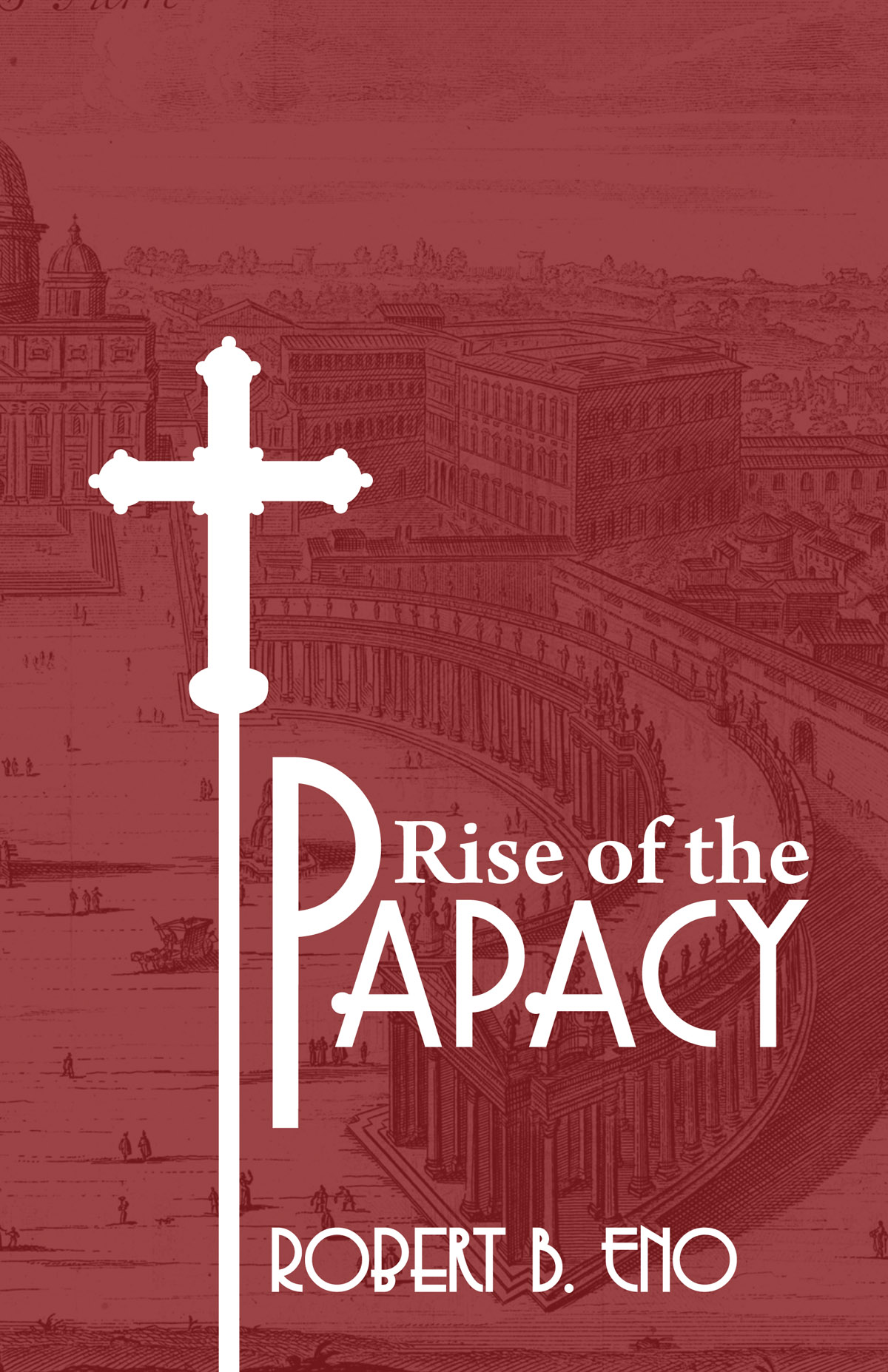 the rise of the papacy from After the protestant reformation and the rise of powerful nation-states  successfully challenged the authority of the papacy in the west, the.