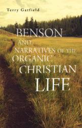 Benson and Narratives of the Organic Christian Life