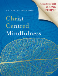 Christ Centred Mindfulness