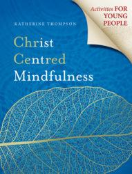 Christ Centred Mindfulness