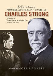 Remembering Pioneer Pacifist Charles Strong