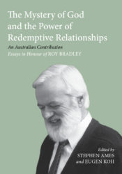 The Mystery of God and the Power of Redemptive Relationships