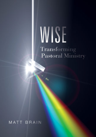 Wise – Transforming Pastoral Ministry FRONT COVER copy