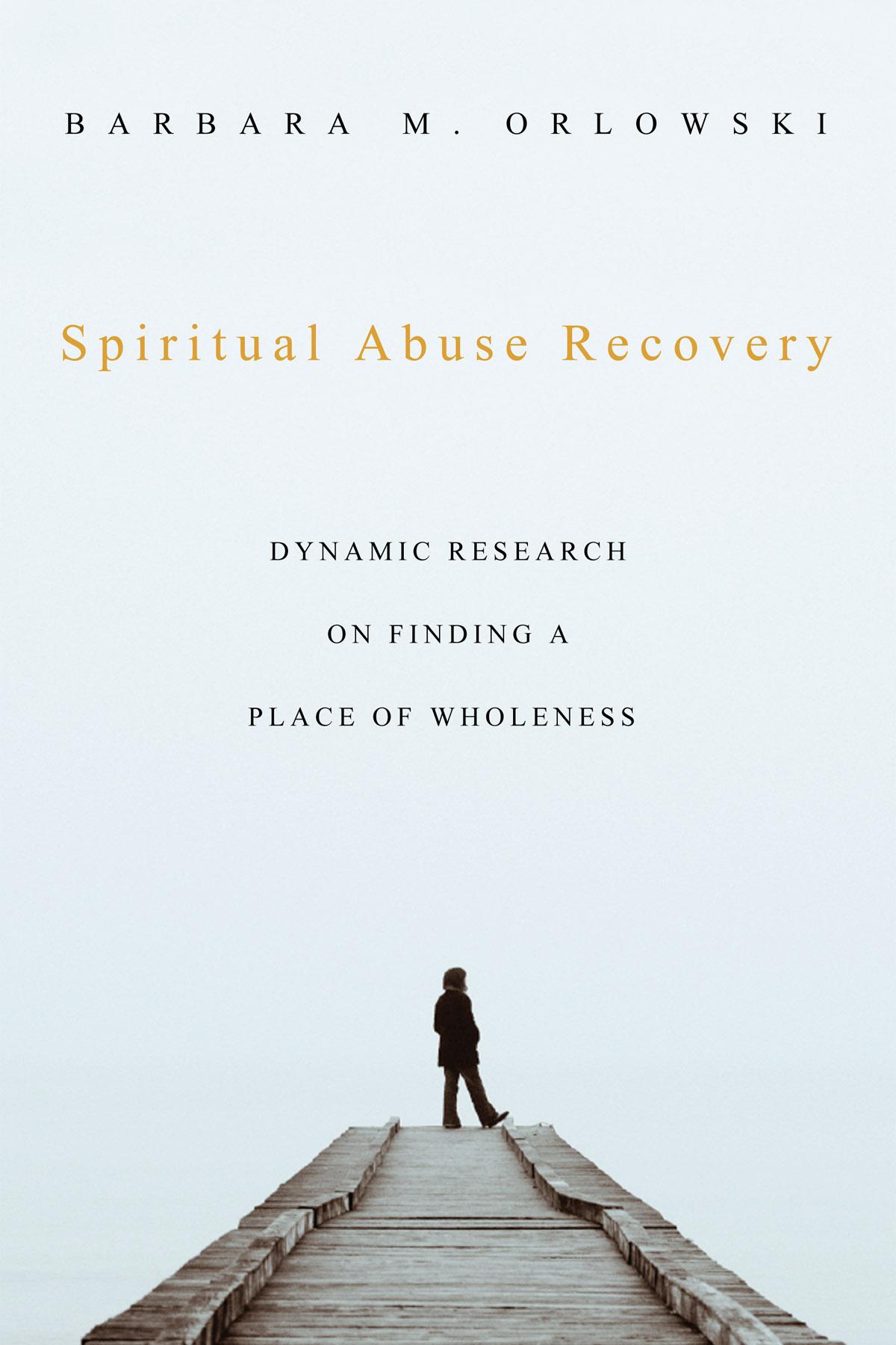 Spiritual Abuse Recovery